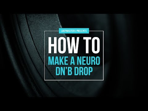 How To Make a Neuro Drum and Bass Drop in Ableton Live Tutorial