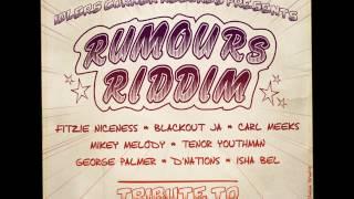 blackout ja. no spread no rumours  ( rumours riddim )