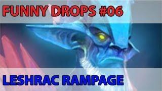 Dota2 - Funny Drops#06 - Leshrac Rampage 6.78