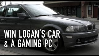 Win Logan's Car And An Epic Gaming PC - Delivered to you by Logan