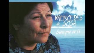 Si se calla el cantor: Mercedes Sosa (Siempre en ti).