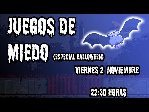 Juegos de miedo (Especial Halloween)