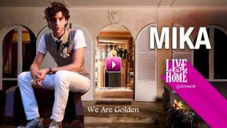 Mika - We Are Golden (Live@Home)