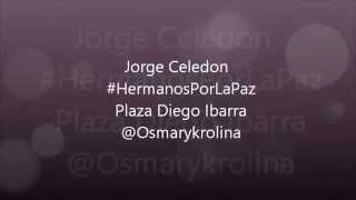 Jorge Celedon - Cuatro Rosas - Plaza Diego Ibarra 25/05/2015