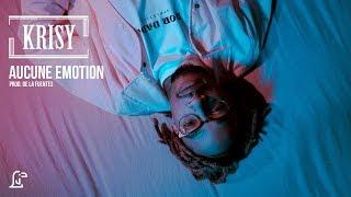 KRISY | AUCUNE EMOTION (PROD. DE LA FUENTES)