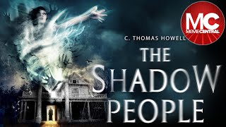  The Shadow People | 2016 Full Horror Thriller | Kat Steffens | C Thomas Howell 