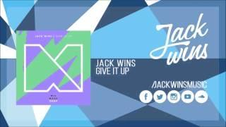 Jack wins - Give It Up (Radio edit)