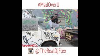 Dj Flex ~ MadOverU x Problem (Afrobeat Remix)