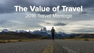 The Value of Travel - 2016 Travel Montage (feat. Rick Steves)