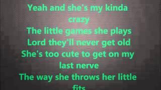 "Brantley Gilbert ""My Kind Of Crazy"" LYRICS"