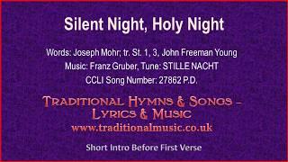 Silent Night, Holy Night -Christmas Carol, Lyrics & Music