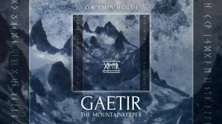 Gaetir The Mountainkeeper - Ór Ymis Holdi (full album preview)