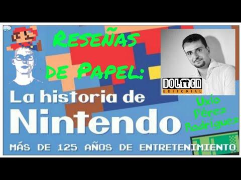 Reseñas de Papel:  La Historía de Nintendo (Uxío Pérez Rodríguez) Dolmen Editorial