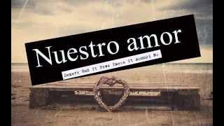 ♥  NUESTRO AMOR  ♥ RAP ROMANTICO 2015