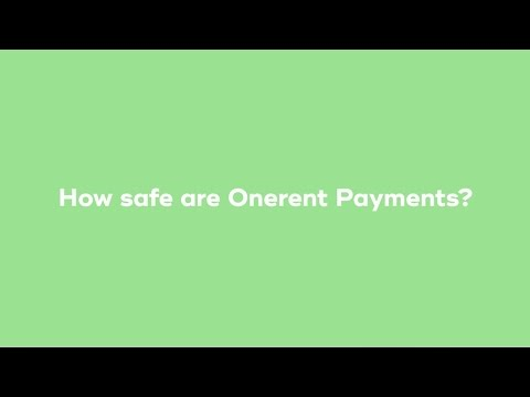 How safe are Onerent Payments?