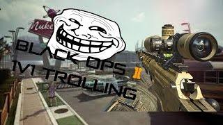 Black Ops 2 1v1 Trolling