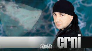 Crni - Sto cu casa polomiti - (Audio 1999)