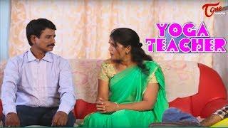 Yoga Teacher || Telugu Short Film 2017 || By Jhaggon width=
