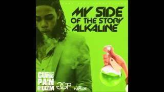 Alkaline - My Side of the Story - Cure Pain Riddim - February 2016