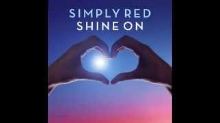 Simply Red - Shine On (First Radio Play)