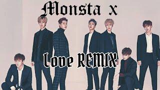 Monsta X (몬스타엑스) - Love (爱) Remix Audio