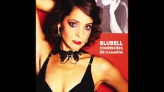 """Blubell • """"A Tardinha"""" (feat: Zeca Baleiro)"""