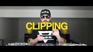 DJ Glossary - Clipping