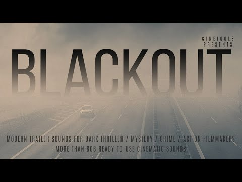 Blackout by Cinetools | Cinematic Sound FX & Samples
