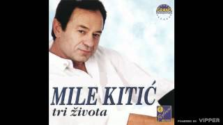 Mile Kitic - Helena - (Audio 1999)
