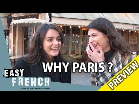 Why do you live in Paris? (Trailer) | Easy French 97 photo