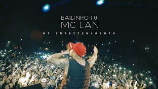 BAILINHO 1.0 com MC LAN (NT Entretenimento) | Aftermovie Oficial