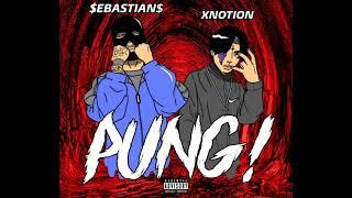 XNOTION X SEBASTIANOG - ปั้ง(PUNG!)