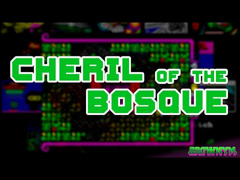 Cheril of the Bosque [Mojon Twins]
