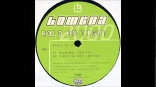 Lambda - Hold On Tight 2000 (Future Breeze Radio Mix)