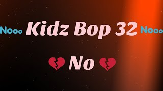 Kidz Bop 32-No (Lyrics)