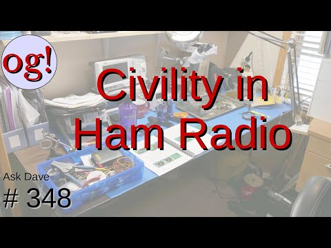 Civility in Ham Radio: The Amateur's Code (#348)