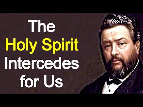 The Holy Spirit's Intercession - Charles Spurgeon Sermon