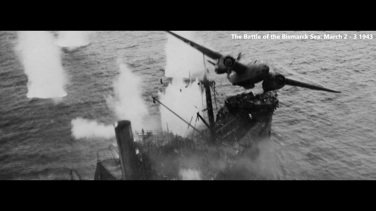 Allied Air Dominance in the Pacific: The Battle of the Bismarck Sea March 2 - 3 1943