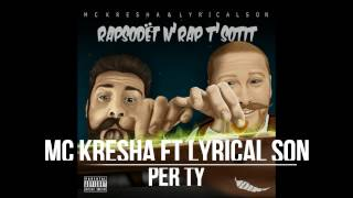 Mc Kresha ft Lyrical son - Per ty (Me tekst)
