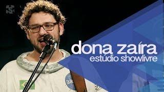 """""""Sexo"""" - Dona Zaíra no Estúdio Showlivre 2014"""