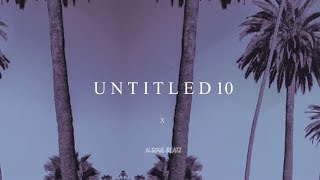 """Untitled10"" - R&B/Hiphop Instrumental/Type beat New2018 (Prod.N-SOUL BEATZ)"