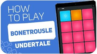 How to play: Bonetrousle (Undertale) - SUPER PADS - Kit BONE