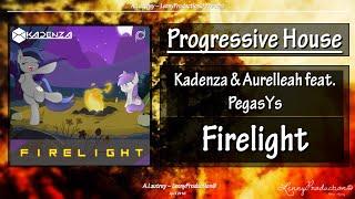 Kadenza & Aurelleah feat. PegasYs - Firelight [Progressive House]