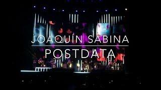 Joaquín Sabina - Postdata - Madrid 2017
