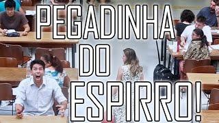 PEGADINHA DO ESPIRRO #04