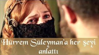 48. Bölüm - Hürrem, Süleyman'a Herşeyi Anlatıyor