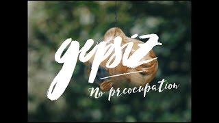 GEPSIZ - NO PREOCCUPATION