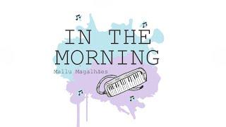 In the morning - Mallu Magalhães tutorial - Ishi, não sei tocar.