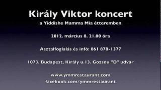 Király Viktor koncert a Yiddishe Mamma Mia étteremben 2012.03.08.