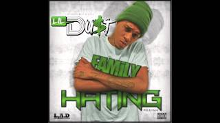 Lil Du$t - [Hood Anthem] Family Hating Produced by @DrianB